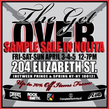 The Get Over Sample Sale Nolita, NYC