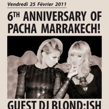 BLOND:ISH @ PACHA MARRAKESH FRIDAY FEB 25TH –  6th ANNIVERSARY