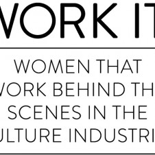 Work It! 12 Women in Culture