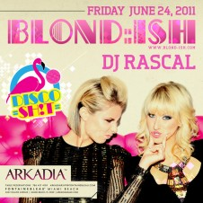 BLOND:ISH @ ARKADIA MIAMI JUNE 24TH