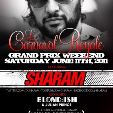 BLOND:ISH @ GRIFFINTOWN WITH SHARAM MONTREAL GRAND PRIX SATURDAY JUNE 11TH