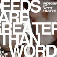 Deeds Are Greater Than Words