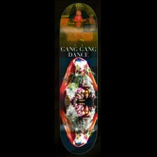 Gang Gang Dance Skate Decks