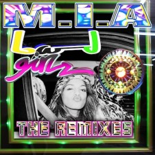 The First M.I.A. Bad Girls Remix