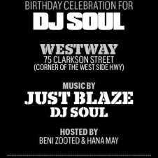 DJ Soul's Birthday with Just Blaze
