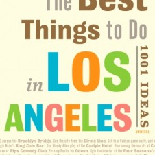 THE BEST THINGS TO DO IN L.A.